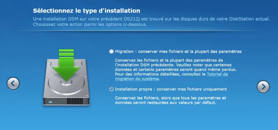 Type d'installation du DSM : installation propre